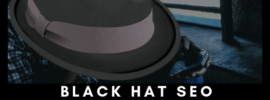 Black Hat Seo Disadvantages