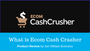 What is Ecom Cash Crasher
