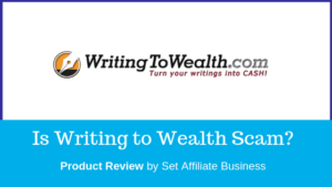 Is Writing to Wealth Scam?
