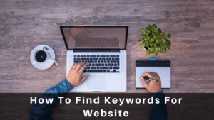 How To Find Keywords For Website