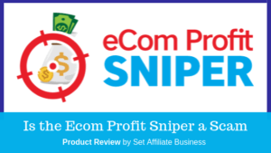 is the ecom profit sniper a scam
