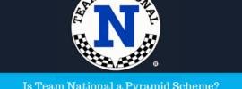 Is Team National a Pyramid Scheme