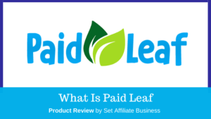 What Is PaidLeaf