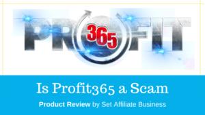 Is Profit365 a Scam