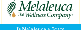 Is Melaleuca a Scam
