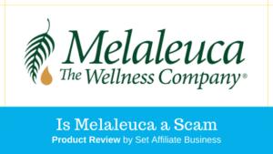 Is Melaleuca a Scam