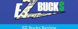 EZ Bucks Review