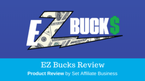 EZ Bucks Review