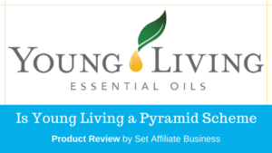 Is Young Living a Pyramid Scheme
