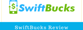 SwiftBucks Review