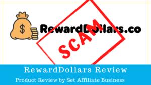 Is RewardDollars a Scam? RewardDollars .co Review