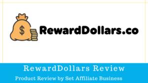 RewardDollars Review