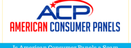 Is American Consumer Panels a Scam