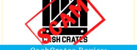 CashCrates Review Scam or Legit