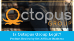 Is Octopus Group Legit?