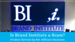 Is Brand Institute a Scam