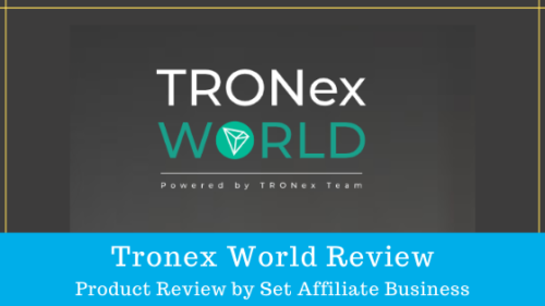 Tronex World Review