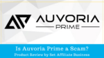 Is Auvoria Prime A Scam