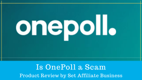 Is OnePoll a Scam