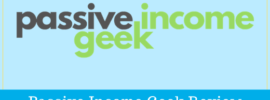 Passive Income Geek Review